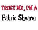 Trust Me I'm a Fabric Shearer