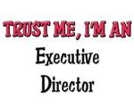 Trust Me I'm an Executive Director