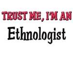 Trust Me I'm an Ethnologist
