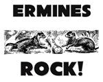 Ermines Rock!