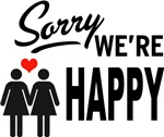 Sorry we are happy