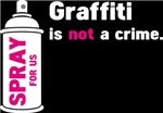 GRAFFITI IS NOT A CRIME