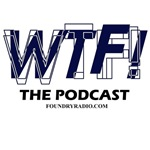 WTF! The Podcast