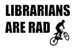 Librarians are RAD