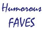 Humorous Faves
