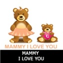 Mammy I Love You