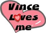 vince loves me