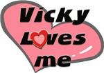 vicky loves me