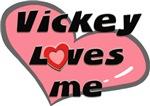vickey loves me