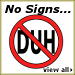 No Signs...