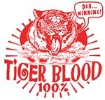 Tiger Blood 100 percent Gear