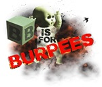 B is for Burpees!