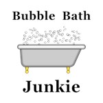 Bubble Bath Junkie