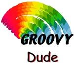 Groovy Dude