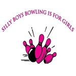 Silly Boys Bowling Is For Girls!