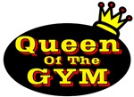 Queen Of The Gym