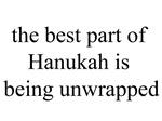 Best Part of Hanukah