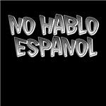 No Hablo Espanol T-shirt