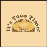 It's Taco Time!