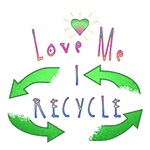LOVE ME I RECYCLE!