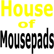House of Mousepads