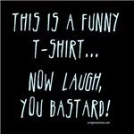 Funny t-shirt laugh