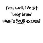 Got baby brain
