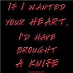 Knife for your heart
