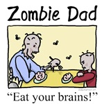 Zombie dad! What a great funny t-shirt for Father's Day! Zombie dad at the table with his zombie child points with his fork and says
