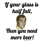 Glass half full, more beer