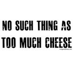 No such thing as too much cheese