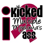 I Kicked Myeloma's Ass Shirts