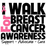 I Walk For Breast Cancer Awareness Shirts