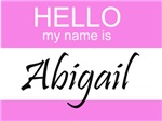 Hello My Name Is Abigail