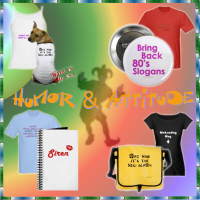Humor & Attitude T-shirts and Gifts