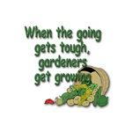 When The Going Gets Tough, Gardeners Get Growing