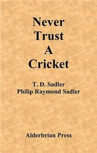 Never Trust a Cricket