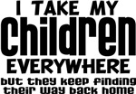 Take My Children Everywhere