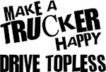 Make a Trucker Happy