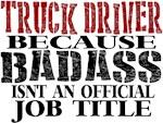 Badass Truck Driver