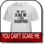 'You Can't Scare Me' T-shirts & Gifts
