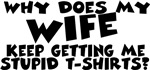 Stupid Tshirt - Wife