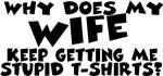 Stupid Tshirt - Wife