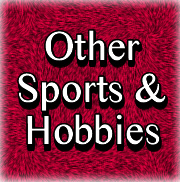 Other Sports & Hobbies