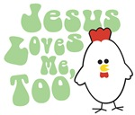 Jesus LovesMe Too Chicken