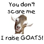 Funny Goat Sayings YOu Don't Scare me