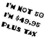 $49.95 Plus Tax