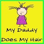 My Daddy Does My Hair