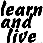 learn and live