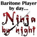 Baritone Ninja